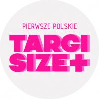 Pierwsze Polskie Targi 'Size+'