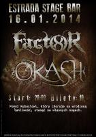 FACTOR8 + OKASH
